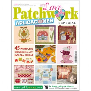 PATCHWORK WITH LOVE Nº 15 - Especial APLICACIONES